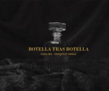 Gera MX, Christian Nodal – Botella Tras Botella (Video Oficial)